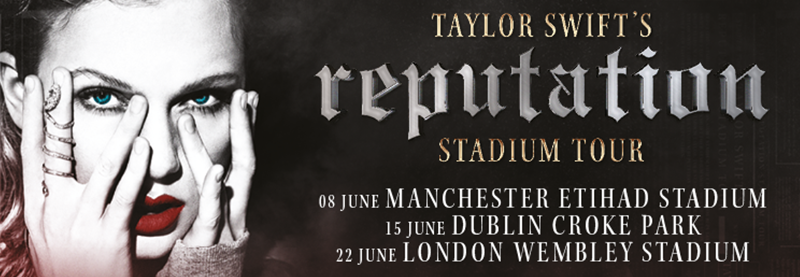 reputation Stadium Tour – New U.K. and Ireland dates