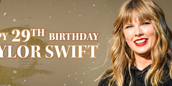Happy 29th Birthday, Taylor Swift!